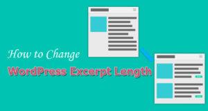 How to Change WordPress Excerpt Length – 4 Easy Ways