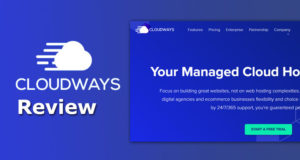 Cloudways Review of 2021 – Providing Easy and Fast Hosting Platform