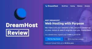 DreamHost Review – Best Hosting Plans for Your Getting Started