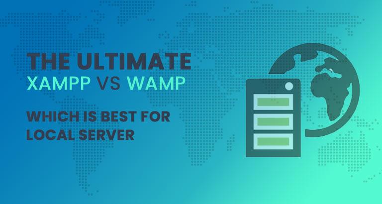 the ultimate xampp vs wamp