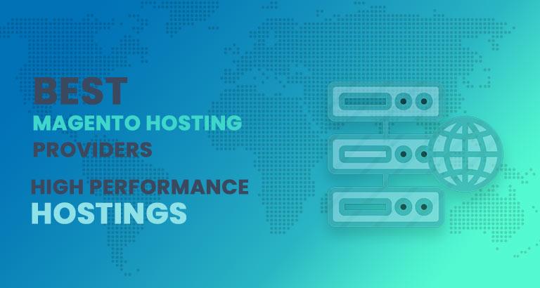 best magento hosting providers