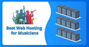 Best Web Hosting for Musicians in 2021 – Great for Expressing Yourself