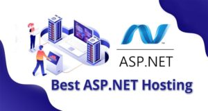 Best ASP.NET Hosting Provider in 2021 – Get Reliable & Fast Web Experience