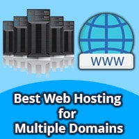 best web hosting for multiple domains, best hosting for multiple wordpress sites, best multiple domain hosting