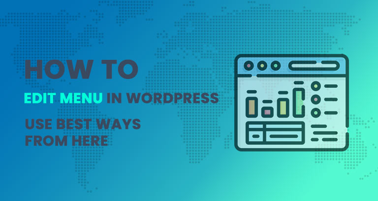how to edit menu in wordpress