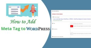 How to Add Meta Tag to WordPress – Following The Guidelines Below