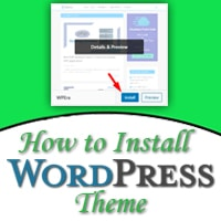 how to install wordpress theme, how to install wordpress theme manually, upload a theme to wordpress