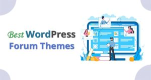 Best WordPress Forum Themes – Perfect for Create Online Community