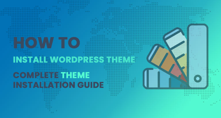 how-to-install-wordpress-themes