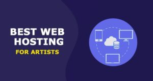Best Web Hosting for Artists – Recommendations for 2021