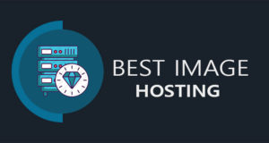 Best Image Hosting – Service Providers For Host an Image
