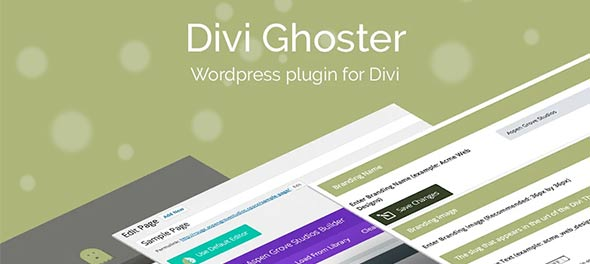 Divi Ghoster plugin