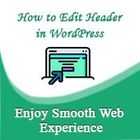 How to edit header in wordpress